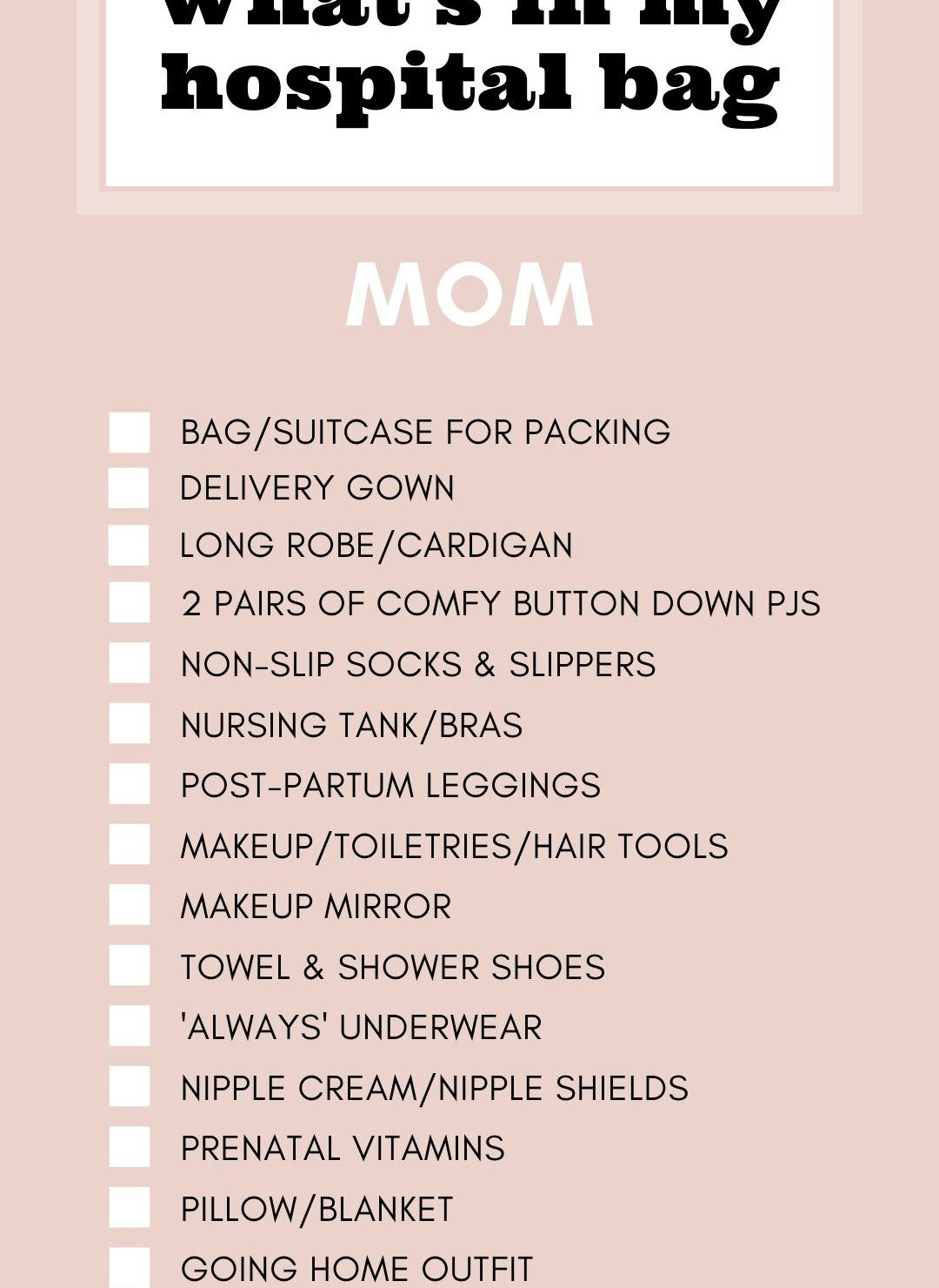 what's in my hospital bag what to pack in your hospital bag for first time moms packing list for hospital for baby